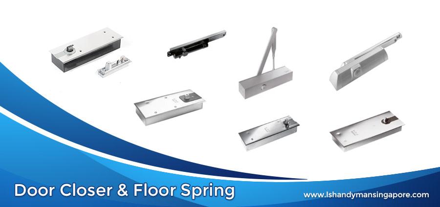Door Closer & Floor Spring